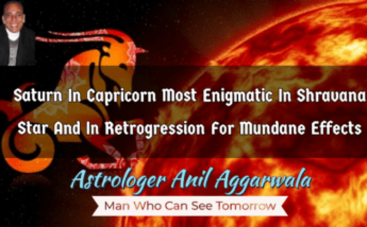 """My Article """"Saturn In Capricorn Most Enigmatic In Shravana Star 'THE EXPRESS STAR TELLER' April 2020 Edition Proving Spot On Astrologer Anil Aggarwala"""